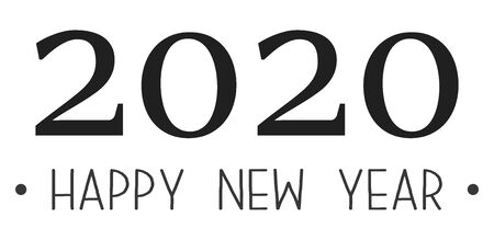 2020 happy new year   design. Vector illustration with black holiday sign isolated on white background.