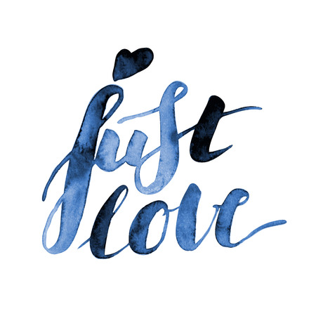Just love. Hand lettering. Modern watercolor calligraphy.