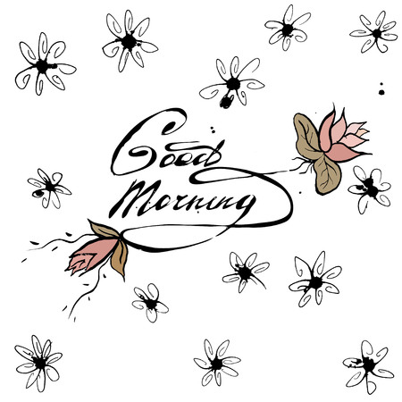 hand lettering: Good morning, hand lettering text, handmade calligraphy, greeting card. Inspiration.