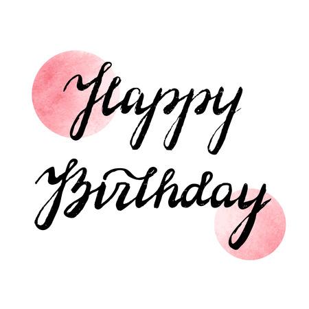 hand lettering: Happy Birthday. Hand lettering Birthday greeting. Vector illustration.