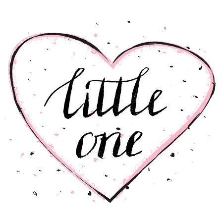 one hand: Little one. Hand lettering quote vector illustration.