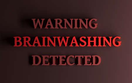 Red words Warning Brainwashing detected. Metaphor of emotional abuse. 3d illustration.