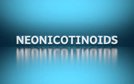 Word Neonicotinoids written in white bold letters standing on blue shiny reflective surface. 3d illustration.