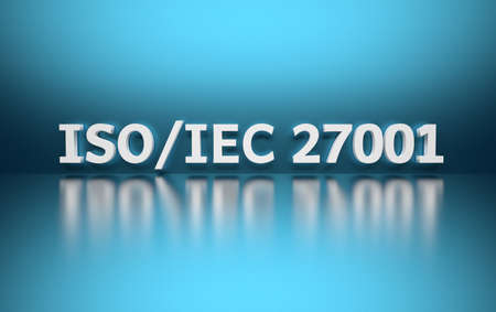 Intentational standard. Word ISO/IEC 27001 written in white bold letters standing on blue shiny reflective surface. 3d illustration.