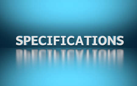 Word Specifications written in white bold letters standing on blue shiny reflective surface. 3d illustration.