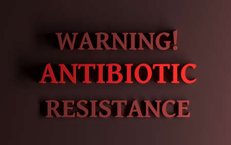 Alerteness words Warning Antibiotic Resistance written in bold red letters on dark red background. 3d illustration. Stok Fotoğraf