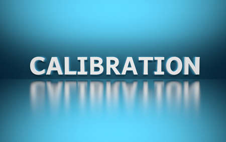 Word Calibration written in white bold letters standing on blue shiny reflective surface. 3d illustration. Stock Photo