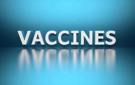 Word Vaccines written in white bold letters standing on blue shiny reflective surface. 3d illustration.