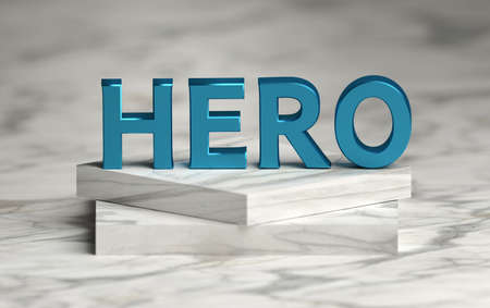 Large bold blue shiny word HERO standing on marble pedestal podium. 3d illustration.