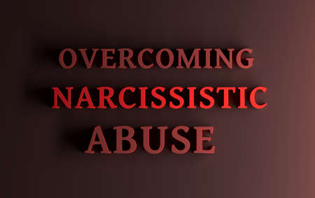 Large bold red words Overcoming Narcissistic Abuse over dark red background. 3d illustration.