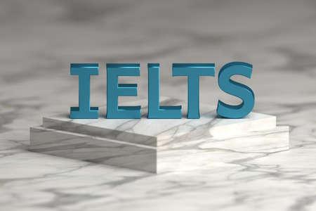 Large bold blue letters IELTS standing for international english language testing system standing on marble pedestal. 3d illustration.