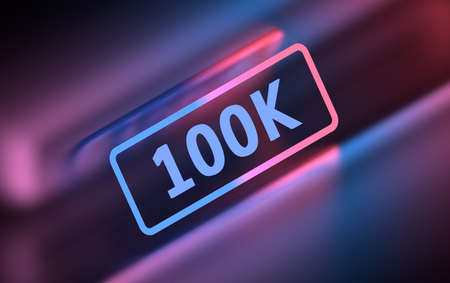 Large bold number 100 K written in bold glowing neon pink and blue light on reflective background. 3d illustration.