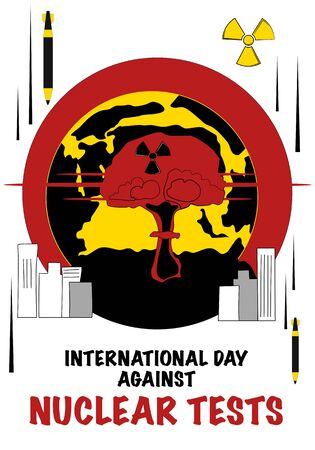 International Day against Nuclear Tests vector poster in flat style.Nuclear explosion, detonation mushroom cloud and shock wave on the Planet.Nuclear weapon, bombs dectroying city. Radiactive sign