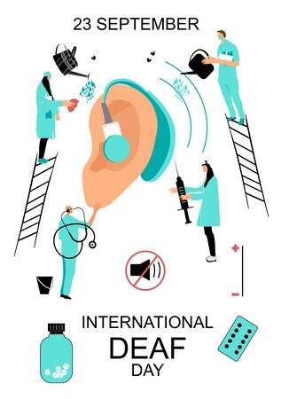 International Deaf day 23 september hand drawn illustration.People in medical clothes taking care about human ear with hearing aid.Doctors treat cartoon ear.Hearing disability concept,protection