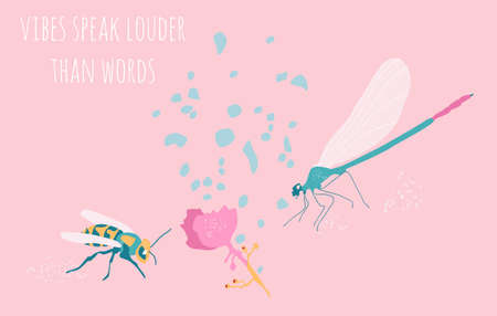 Dragonfly and wasp or bee with medinilla pink tropical flower. They collect pollen,love between insects, teamwork concept. Vibes speak louder than words text.Transparent wings with veins.Trendy vector