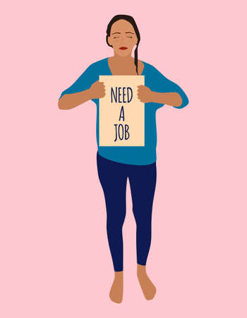 Young desperate woman stands barefoot and holds cardboard  with text need a job.Coronavirus impact on unemployment rate.Girl lost job from COVID-19 outbreak.Vector flat style financial crisis concept