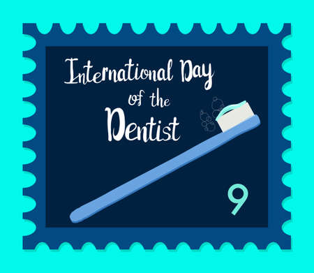 Orthodontic themed postage stamp.International day of the dentist.Oral care and daily routine. Brush with toothpaste. Retro philately with hand drawn lettering. Vector in flat style for greeting card