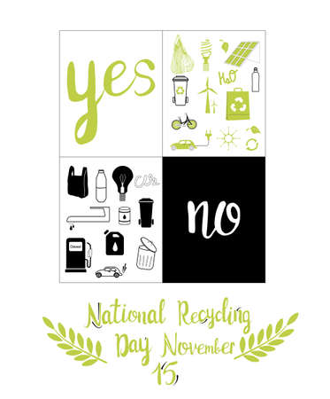 Yes and no ecology banner.National Recycling day concept.Safe our planet,nature and enviroment protection greeting card or design poster,no using fuel and plastic bags,zero waste.Vector icon set.