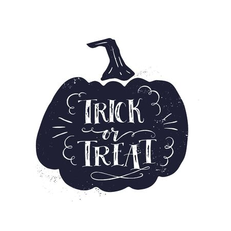 Vector hand drawn vintage poster with hand-lettering isolated on white background. Trick or treat greeting card with big pumpkin. Vector art. Perfect design element for poster or banner.