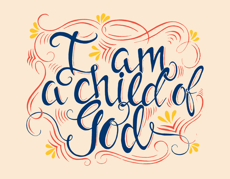 Vector religions lettering - I am a child of God. Modern lettering illustration. T shirt calligraphic design . Perfect illustration for t-shirts, banners, flyers and other types of business design. 向量圖像