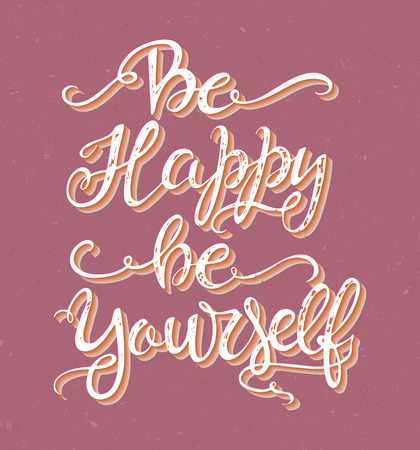 Be happy be yourself Illustration