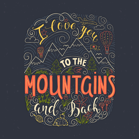 I love you to the Mountains and back. Ilustração