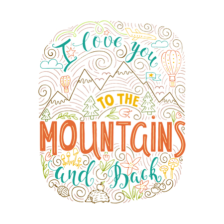 I love you to the Mountains and back. Иллюстрация