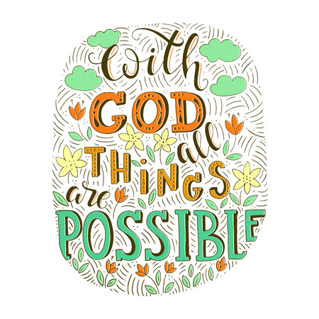 Religion lettering illustration, With God all things are possible text doodle style.