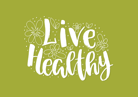 Live healthy lettering illustration