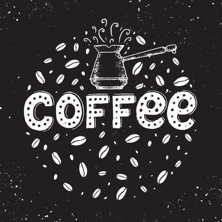 Vector chalk lettering drawing, Coffee in vintage style on chalkboard with coffee beans and cezve. Coffee sign.  イラスト・ベクター素材