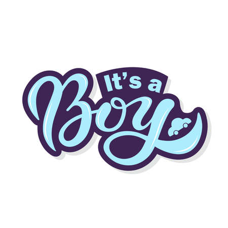 Its a BOY. Hand drawn lettering. Vector illustration