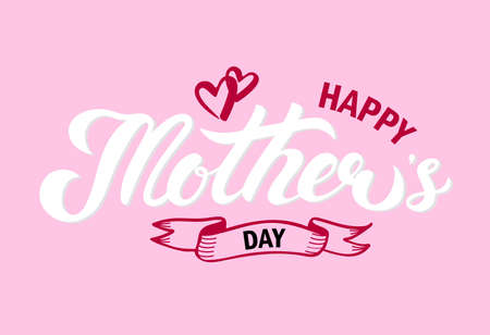 Happy Mothers Day. Hand drawn lettering. Vector illustration