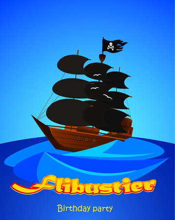 Poster of a pirate ship. Invitation to a children's party. Vector illustration