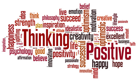 uplifting: Positive thinking word cloud. Positive thinking typography background.