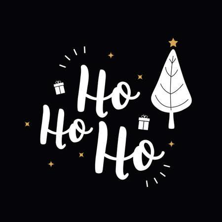 Ho Ho Ho Christmas tree greeting text lettering black background Çizim