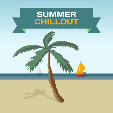 chillout: Background with Tropical Sea Landscape summer beach, palm tree in the sun and the yacht. Palm tree on a beach in summer day vacation. Frame with inscription summer chillout. Vector flat illustration