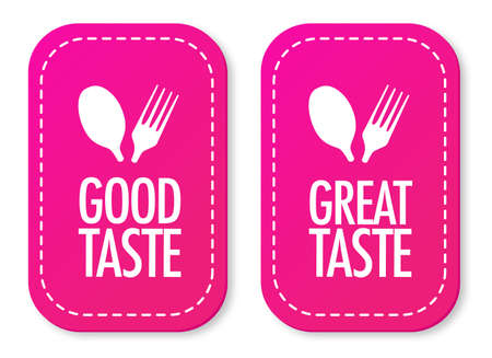 Good taste and Great taste stickers Vector