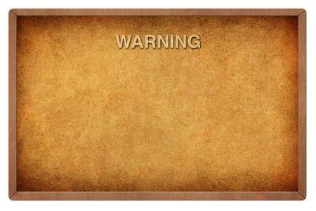 Vintage warning blackboard  photo
