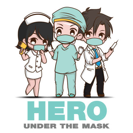 Hero Under the mask., Cartoon Character Doctors and medical personnel., COVID-19 situation.
