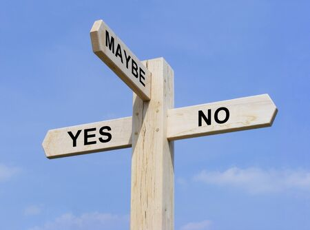 yes no: Signpost with Yes No and Maybe text