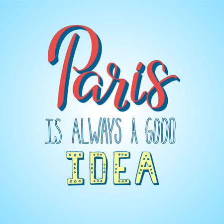 love very: Lettering illustrator of Paris topic. Very romantic and made with love. Paris is always a good idea. Calligraphy in vector is good for advertising, postcard, t-shirt print, cover and invitation. Illustration