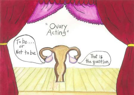 witty: OvaryActing