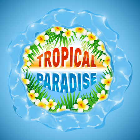 paradise beach: Tropical paradise, typography design element with frame of circle water and sea beach palm and flowers