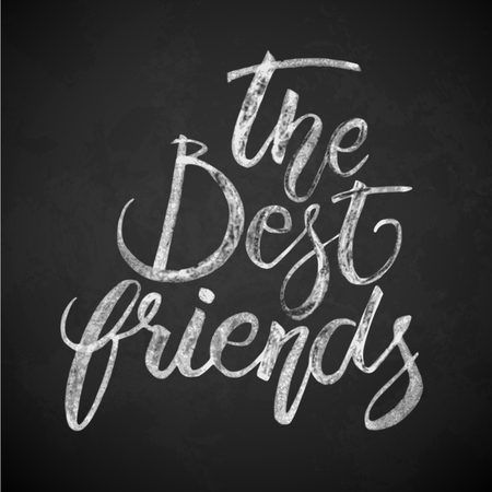 The best friends phrase Hand drawn lettering Brush Pen calligraphy.