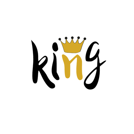 King crown inscription lettering illustration for your design