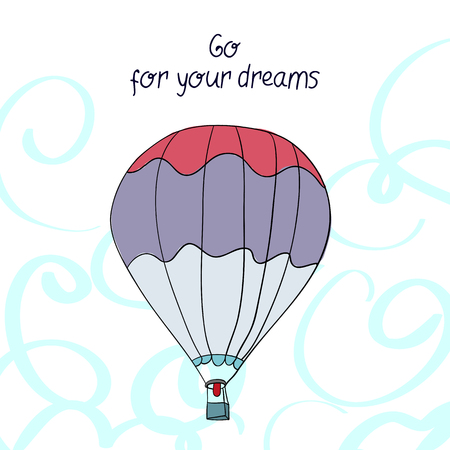 ballooning: Go for your dreams balloon manual drawing cute