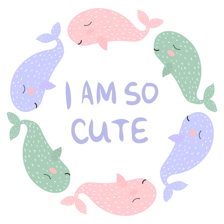 Whales in a circular design with I am so cute text vector illustration