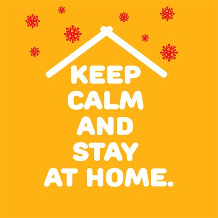 Keep calm and stay home Vector concept art. Covid-19.