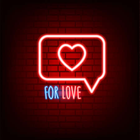 Neon sign. Valentines Day. A holiday for all lovers. Glowing text. Design element on a dark background for your postcard or banner.