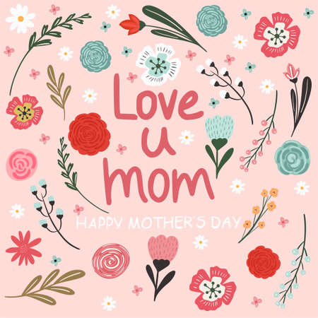 Greeting card. Mothers Day. Lettering. Modern vector illustration. Beautiful floral background. For your design